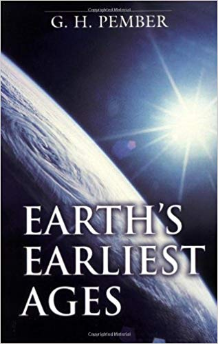 "終わりの時代の必読書:""EARTH'S EARLIEST AGES"" BY G.H.PEMBER"