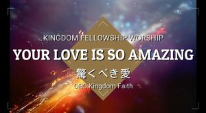 Our Worship:Your Love Is So Amazing