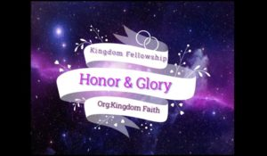 Our Worship:Honor & Glory