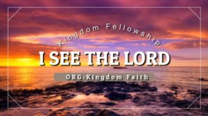 Our Worship:I See The Lord
